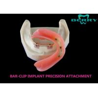 China Bar And Clip / Sleeve Dental Attachments No Discolor Excellent Biocompatibility wholesale