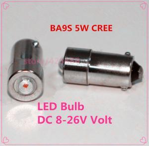 China ba9s led 6V 12V 24V 5w 8v-26v recessed screw LED light BA9S 5W CREE screw base led flashlight bulb on sale