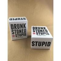 quality and quantity assured   drunk stoned or stupid