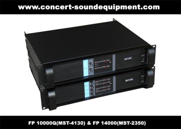 Quality PA Sound Equipment , 4x1300W 8ohm High Power Output Switching Amplifier FP 10000Q for sale