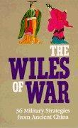 China The Wiles of War - 36 Military stragegies from Ancient China wholesale