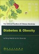 China The Clinical Practice of Chinese Medicine: Diabetes & Obesity wholesale