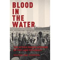 China Blood in the Water: The Attica Prison Uprising of 1971 and Its Legacy wholesale