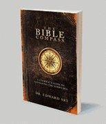 The Bible Compass: A Catholic's Guide to Navigating the Scriptures by Edward Sri